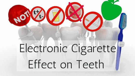 Electronic Cigarette Effect On Teeth